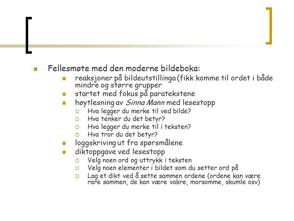 Høgtlesing med lesestopp Sinna mann (2003) av Gro Dahle og Svein Nyhus 1.