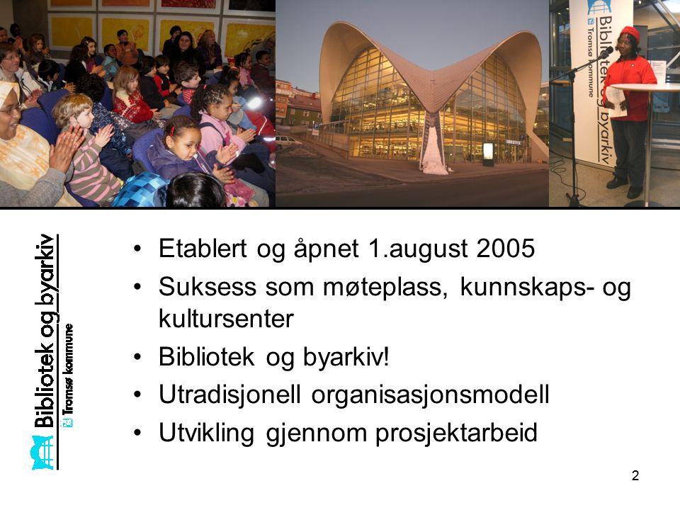 22 Etablert og åpnet 1.august 2005 Suksess som møteplass, kunnskaps- og kultursenter Bibliotek og byarkiv.