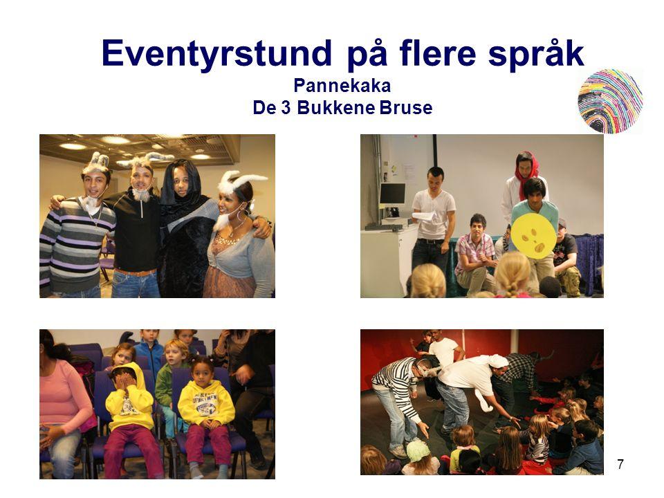 7 Eventyrstund på flere språk Pannekaka De 3 Bukkene Bruse