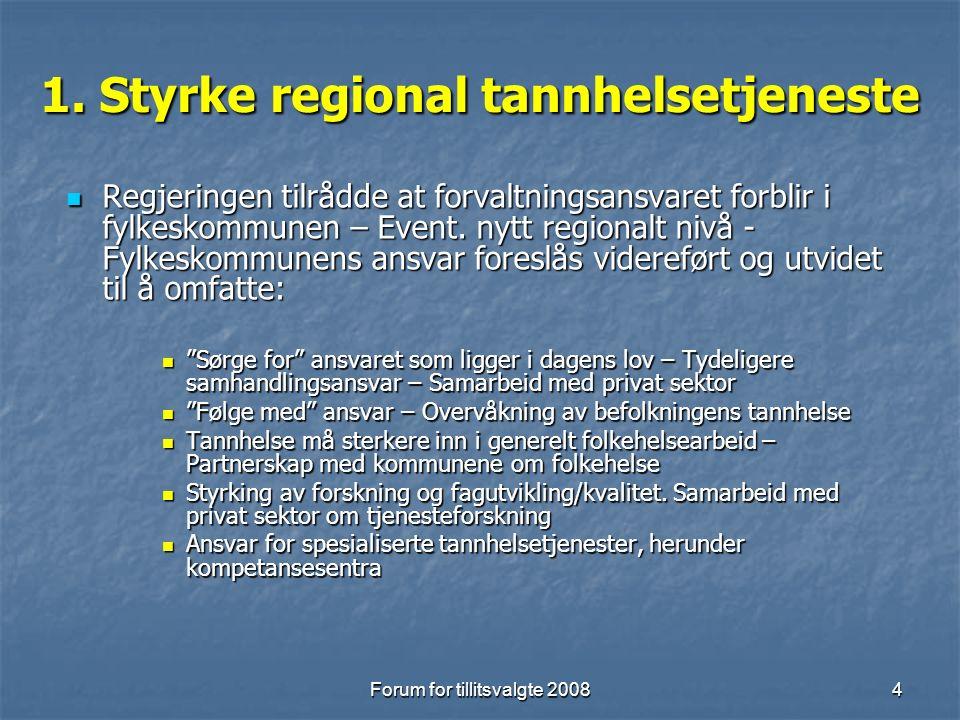 Forum for tillitsvalgte 20085 2.