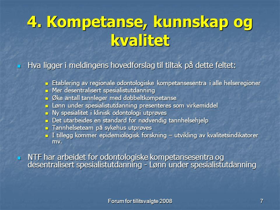 Forum for tillitsvalgte 20088 5.