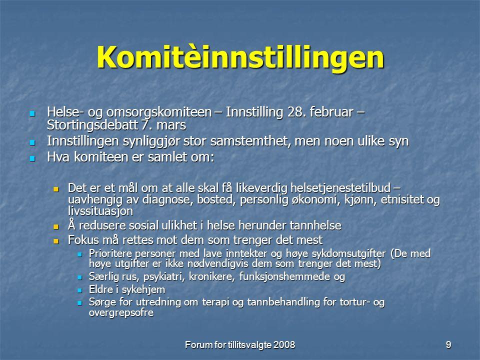 Forum for tillitsvalgte 20089 Komitèinnstillingen Helse- og omsorgskomiteen – Innstilling 28.