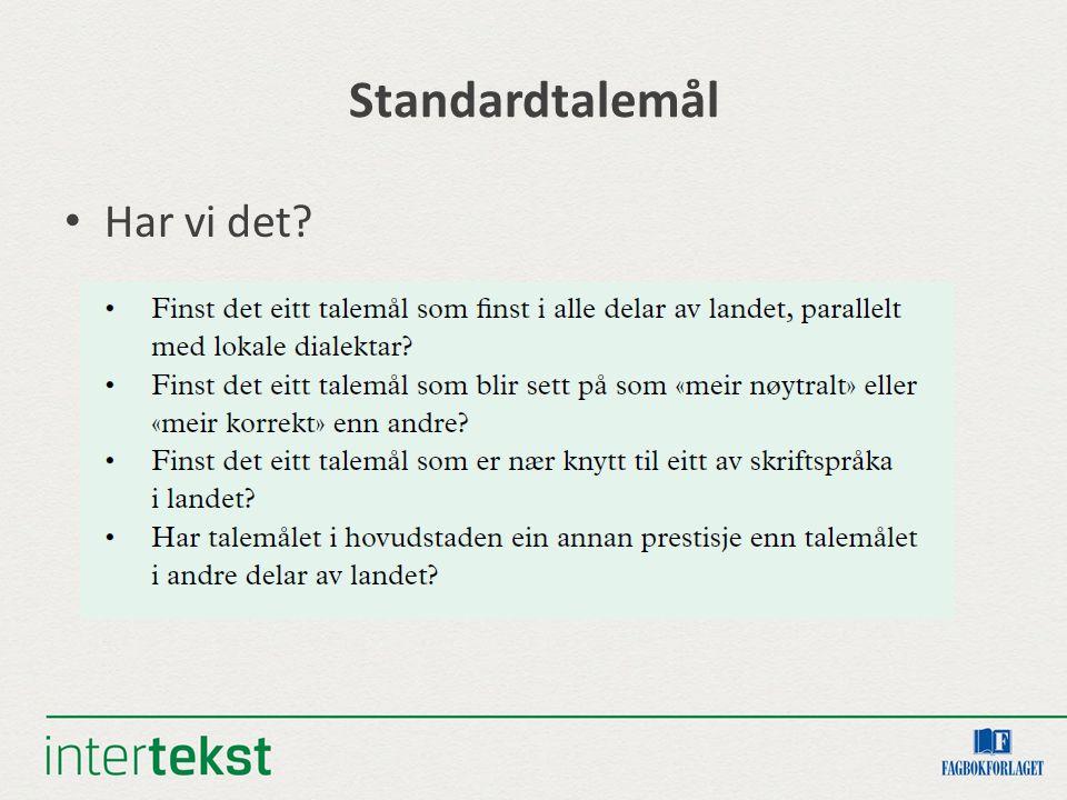 Personlege pronomen Sør-Noreg, hovudtrekk: Samanfall je/jæi + vi Samanfall e/eg + me/mi Nord-Noreg: Æ/ æg + vi Trøndelag: ulike kombinasjonar «Vi» spreier seg