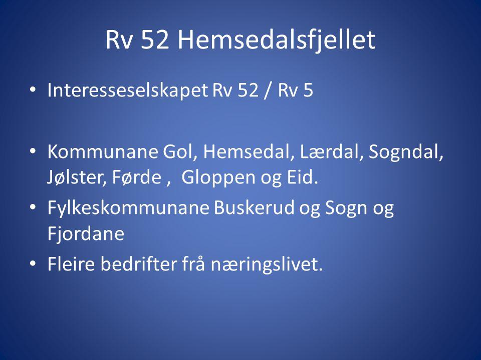 Interesseselskapet Rv 52 / Rv 5 Kommunane Gol, Hemsedal, Lærdal, Sogndal, Jølster, Førde, Gloppen og Eid.