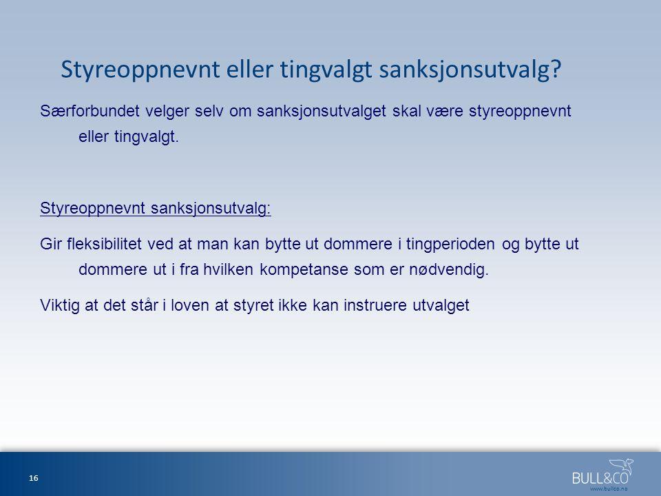 www.bullco.no Styreoppnevnt eller tingvalgt sanksjonsutvalg.