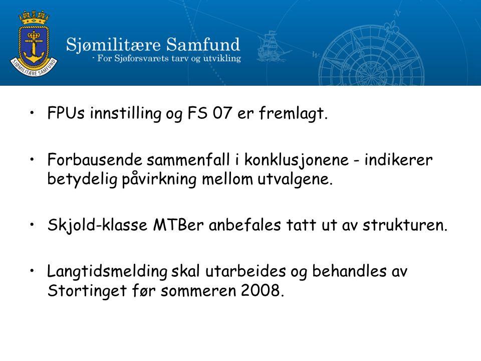 FPUs innstilling og FS 07 er fremlagt.