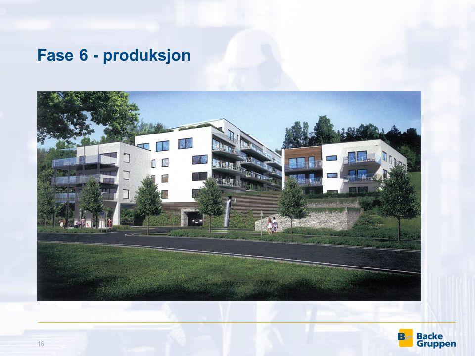 Fase 6 - produksjon 16