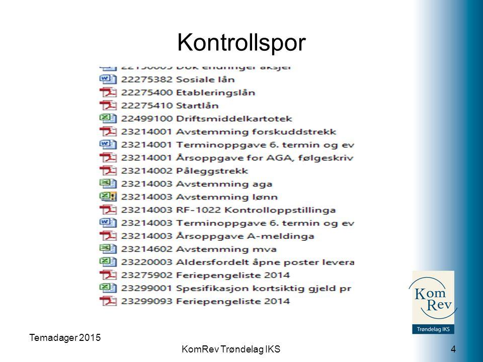 KomRev Trøndelag IKS Kontrollspor Temadager 2015 4