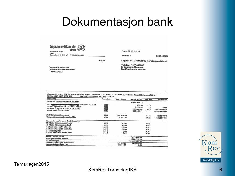 KomRev Trøndelag IKS Dokumentasjon kortsiktig fordring Temadager 2015 7