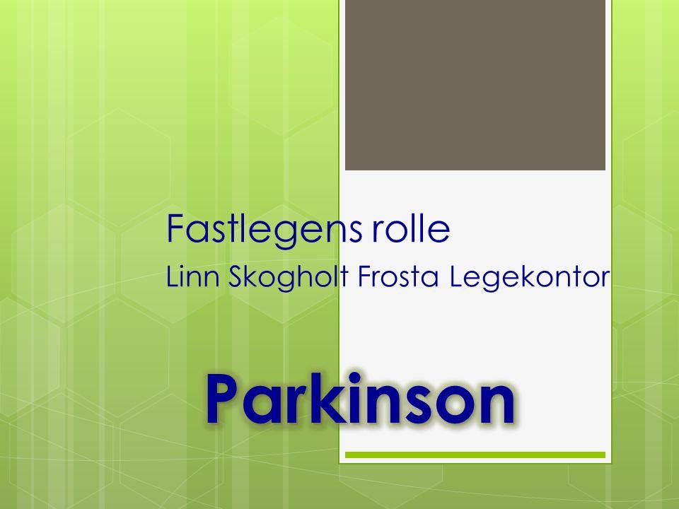 Fastlegens rolle Linn Skogholt Frosta Legekontor