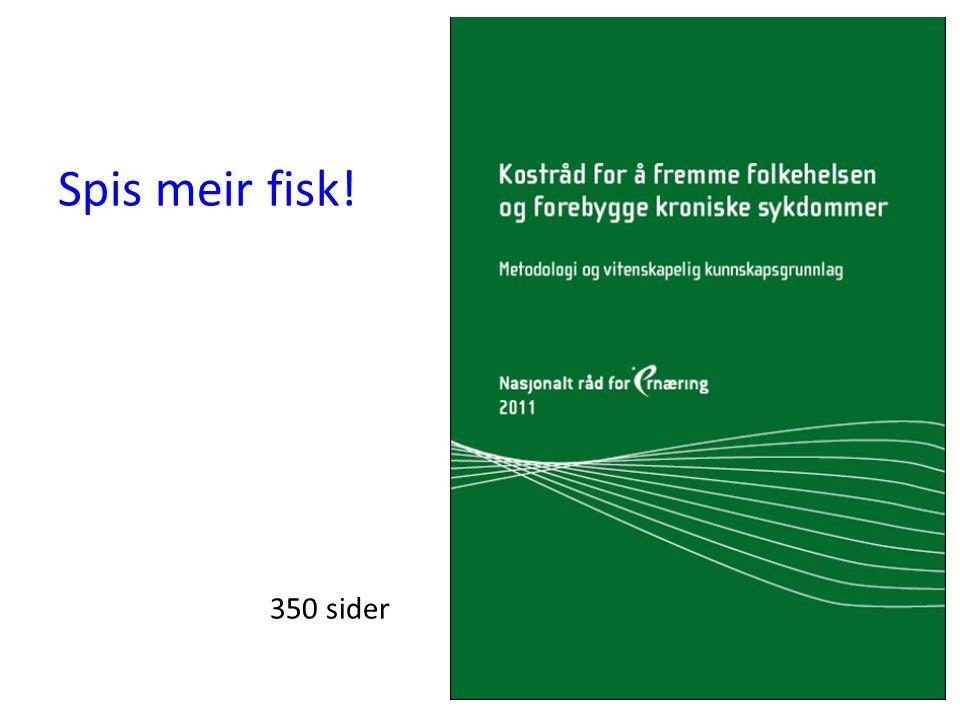 Spis meir fisk! 350 sider