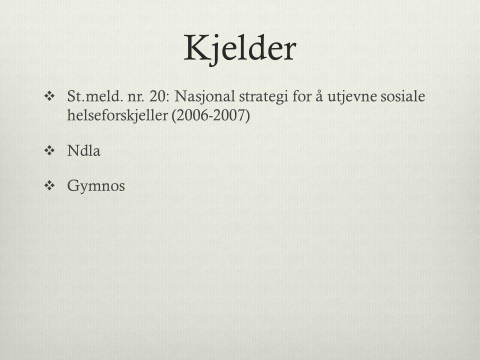 Kjelder  St.meld. nr.