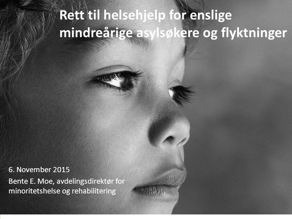 Rett til helsehjelp for enslige mindreårige asylsøkere og flyktninger 6.