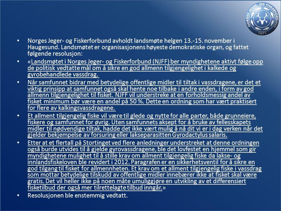 Norges Jeger- og Fiskerforbund avholdt landsmøte helgen 13.-15.