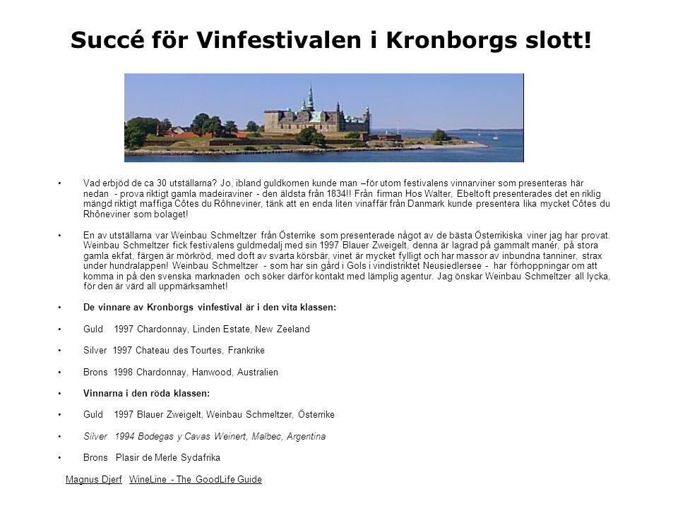 Succé för Vinfestivalen i Kronborgs slott.