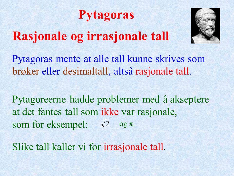 Pytagoreiske tripler Trippelet (5,12,13) passer også: 5 2 + 12 2 = 13 2 Kan du finne flere tripler.