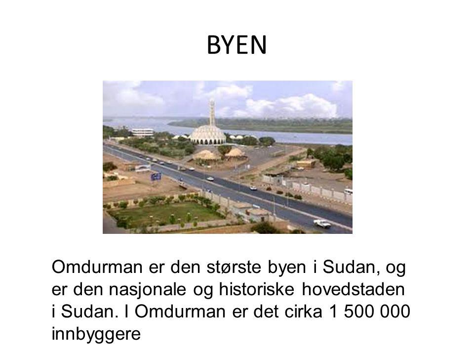 BYEN Omdurman er den største byen i Sudan, og er den nasjonale og historiske hovedstaden i Sudan. I Omdurman er det cirka 1 500 000 innbyggere