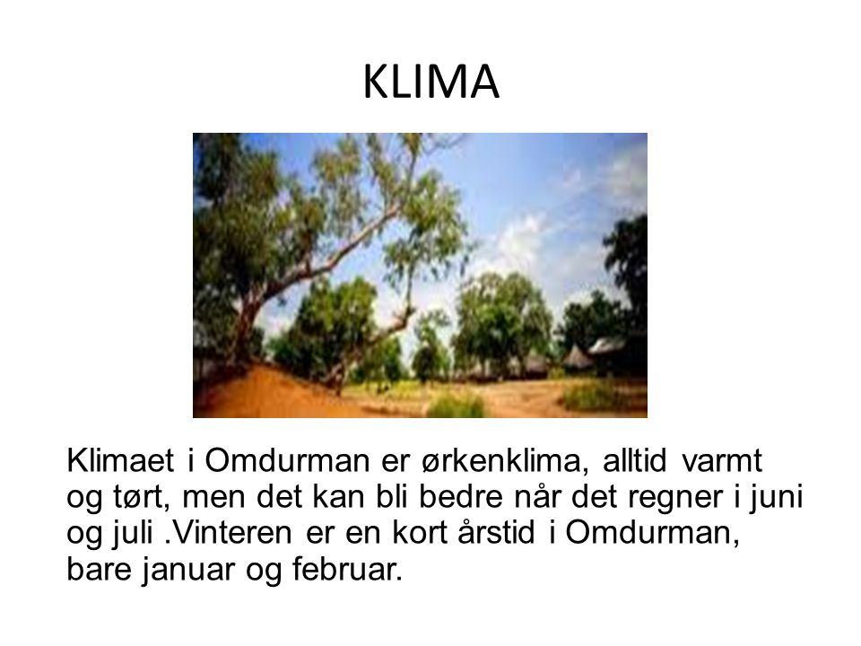 KLIMA Klimaet i Omdurman er ørkenklima, alltid varmt og tørt, men det kan bli bedre når det regner i juni og juli.Vinteren er en kort årstid i Omdurman, bare januar og februar.