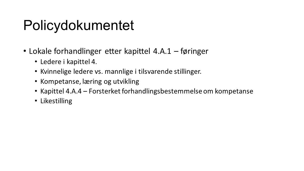 Policydokumentet Lokale forhandlinger etter kapittel 4.A.1 – føringer Ledere i kapittel 4.