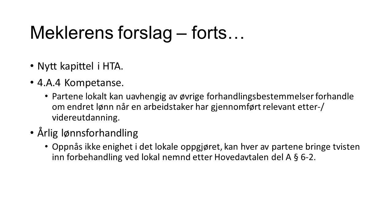 Meklerens forslag – forts… Nytt kapittel i HTA. 4.A.4 Kompetanse.
