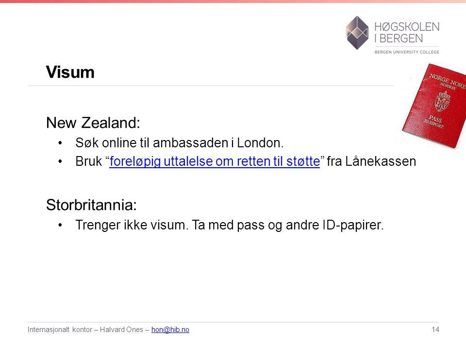 """Visum New Zealand: Søk online til ambassaden i London. Bruk """"foreløpig uttalelse om retten til støtte"""" fra Lånekassenforeløpig uttalelse om retten til"""
