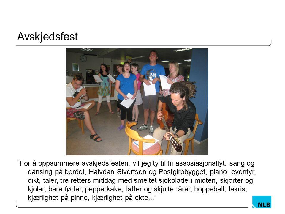 """Avskjedsfest """"For å oppsummere avskjedsfesten, vil jeg ty til fri assosiasjonsflyt: sang og dansing på bordet, Halvdan Sivertsen og Postgirobygget, pi"""