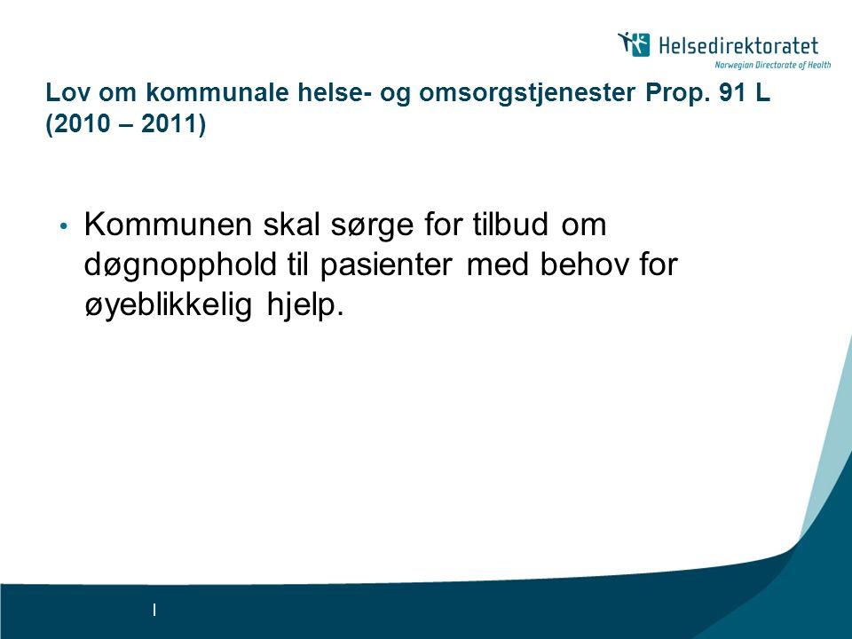 | Lov om kommunale helse- og omsorgstjenester Prop.