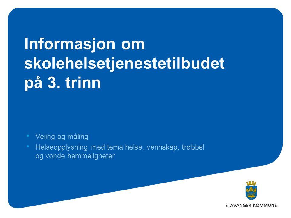 Informasjon om skolehelsetjenestetilbudet på 3.