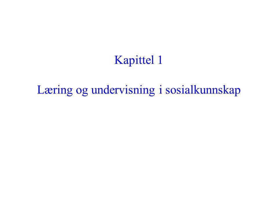 Kapittel 1 Læring og undervisning i sosialkunnskap