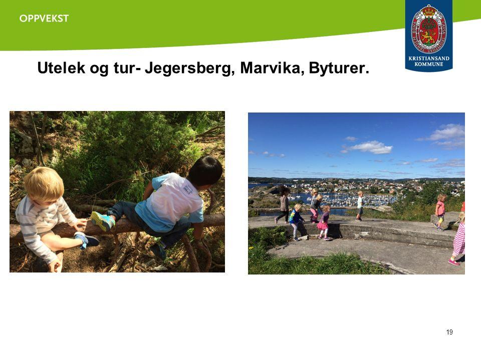 Utelek og tur- Jegersberg, Marvika, Byturer. 19