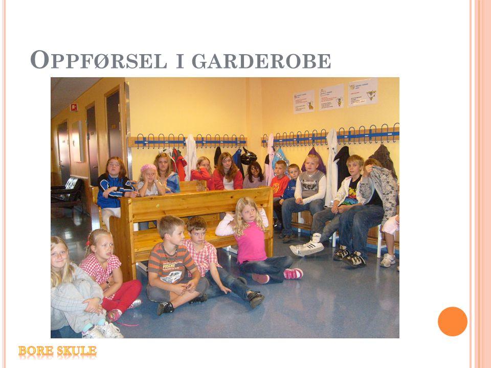 O PPFØRSEL I GARDEROBE