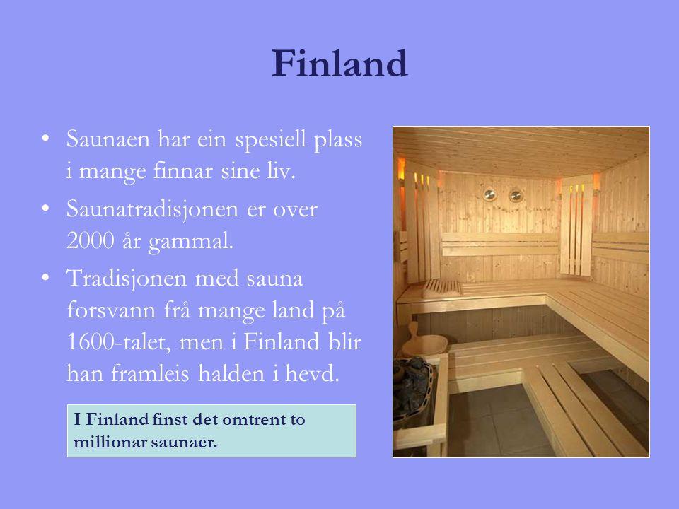 Finland Saunaen har ein spesiell plass i mange finnar sine liv. Saunatradisjonen er over 2000 år gammal. Tradisjonen med sauna forsvann frå mange land