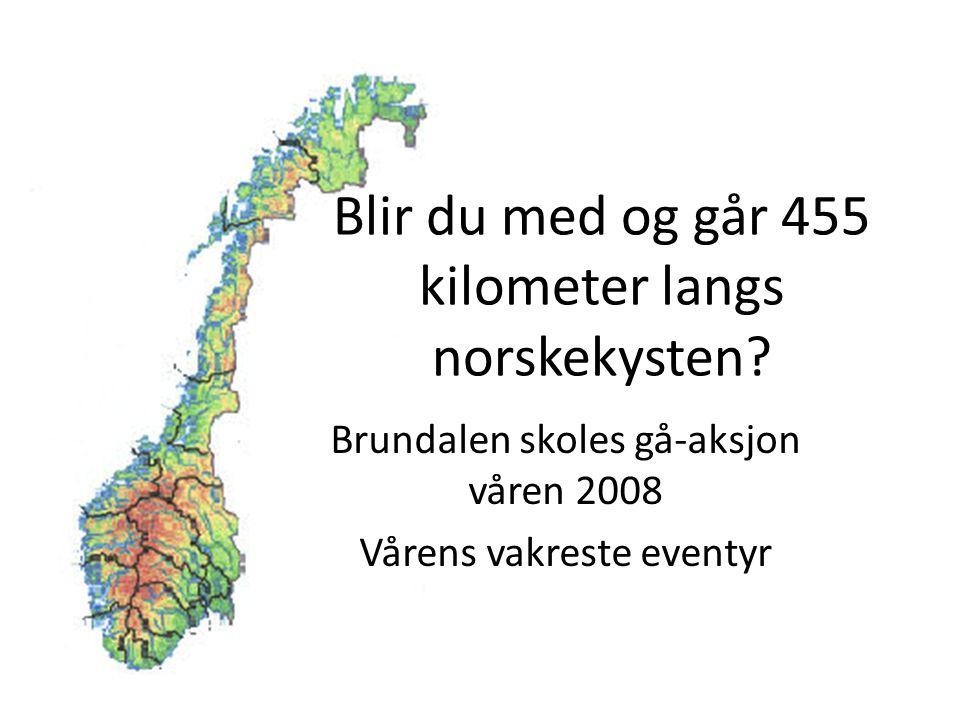 Blir du med og går 455 kilometer langs norskekysten.
