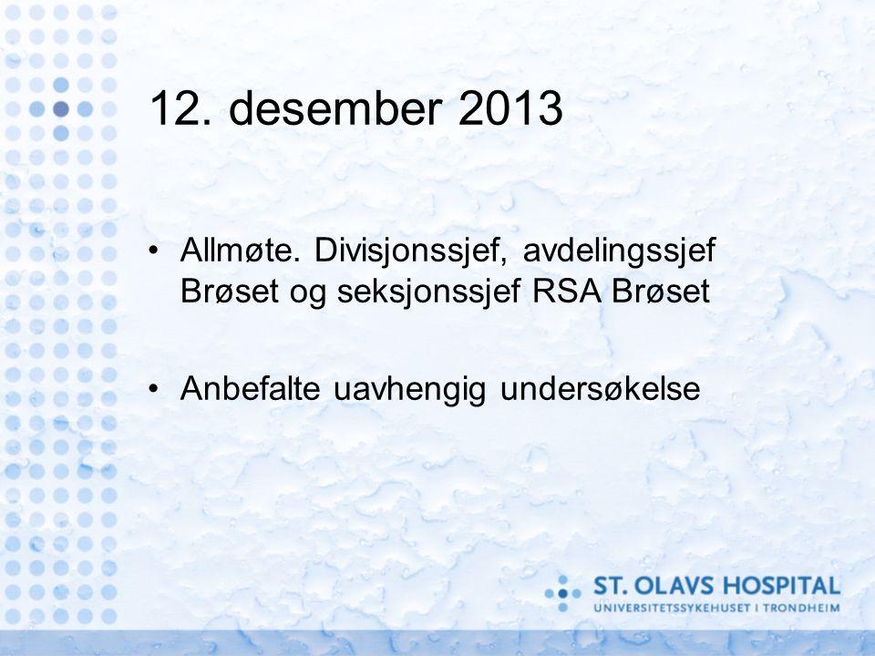 Fylkeslegen i Sør-Trøndelag ønsket ikke å utføre undersøkelsen Administrerende Direktør forespurt vedrørende undersøkelse