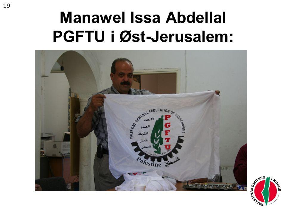 Manawel Issa Abdellal PGFTU i Øst-Jerusalem: 19