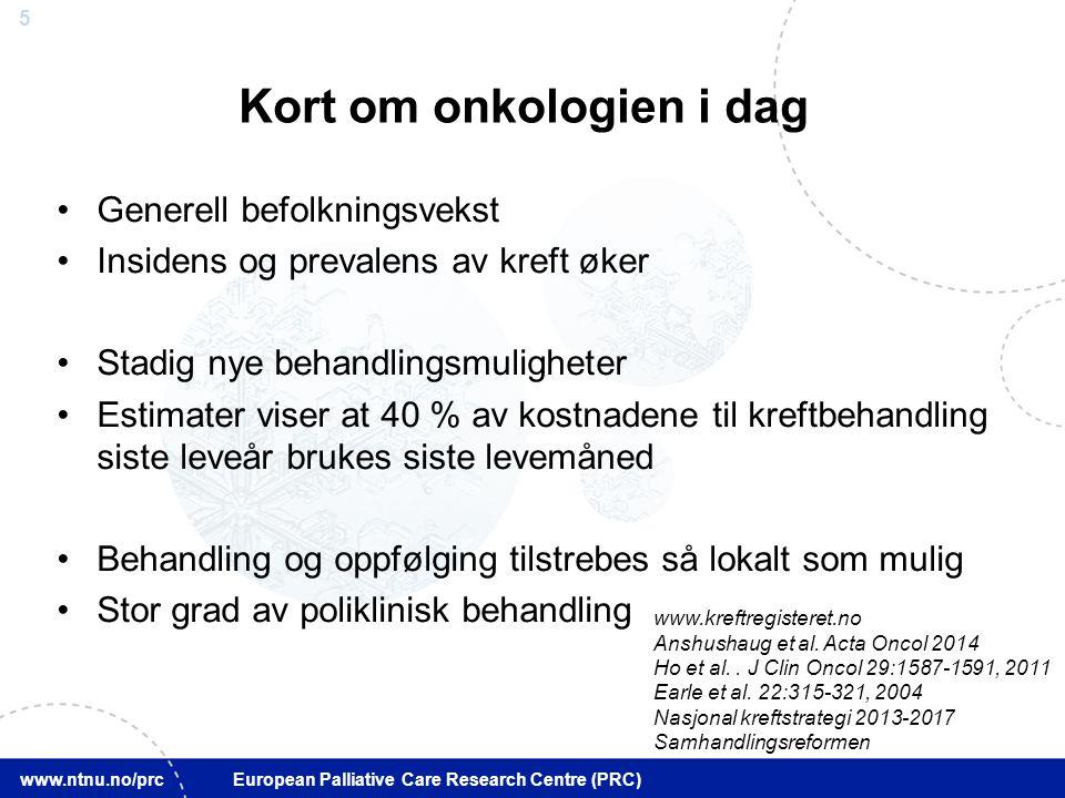 26 www.ntnu.no/prc European Palliative Care Research Centre (PRC) Graden av dårlig nyhet vil være lik avstanden mellom forventning og formidlet realitet