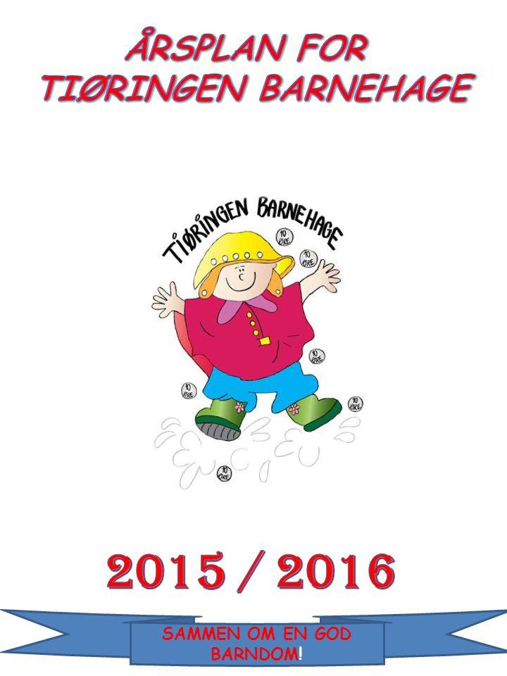 Presentasjon Personalet i Tiøringen barnehage Vår visjon Barnegruppa i Tiøringen barnehage Dagen vår Fagområdene Vårt satsningsområde, sosial kompetanse - Hvordan jobber vi med satsningsområdet.