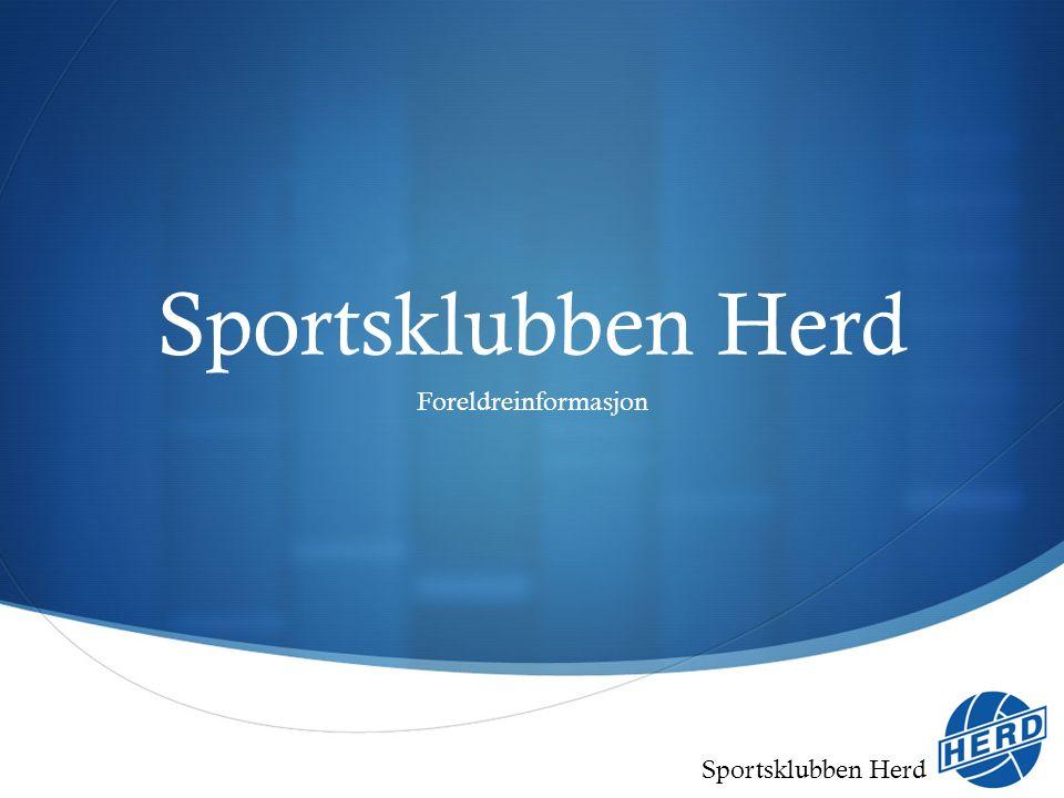 Sportsklubben Herd  Herd Fotball & Herd Idrettskole  Skolekretsene Åse og Lerstad  Største fotballgruppe mellom Trondheim og Bergen  Ca 650 aktive spillere – ca 60 lag i seriespill  1 av 2 jenter – 2 av 3 gutter