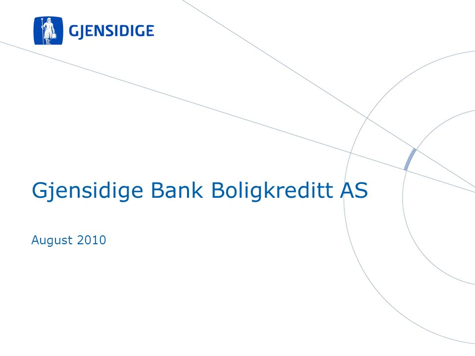 Gjensidige Bank Boligkreditt AS August 2010