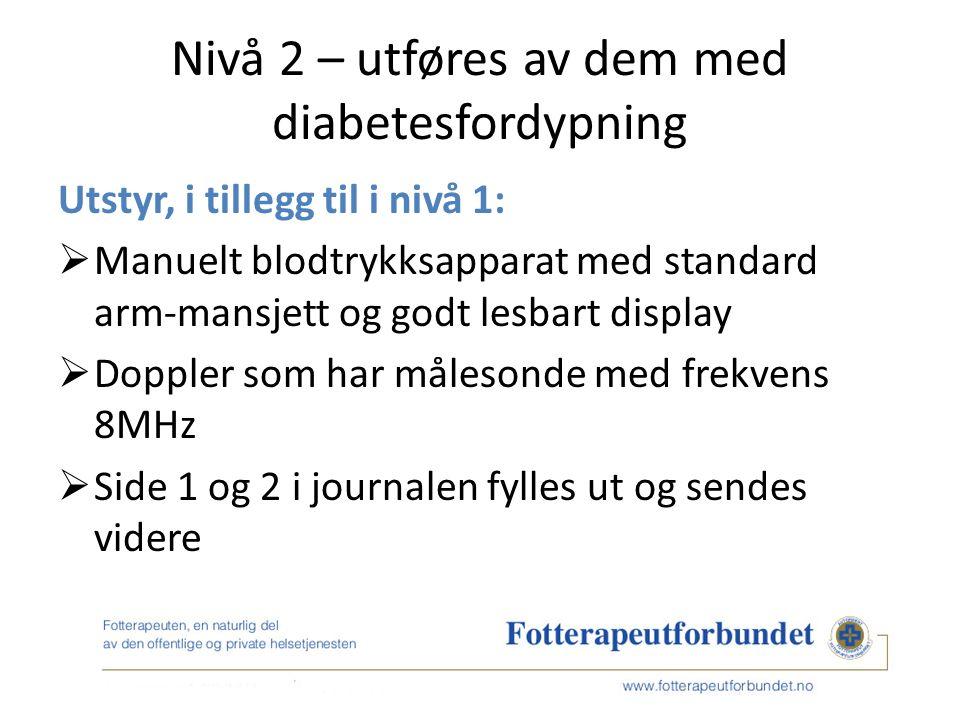 HOVEDBUDSKAP Diabetisk nevropati er underdiagnostisert.