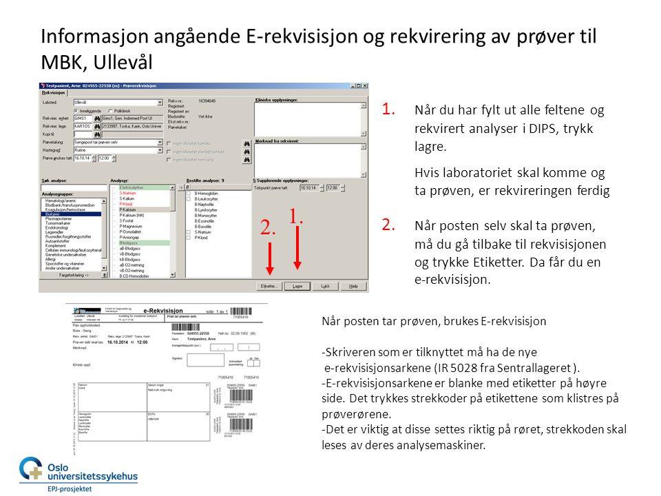 Informasjon angående E-rekvisisjon og rekvirering av prøver til MBK, Ullevål 1.