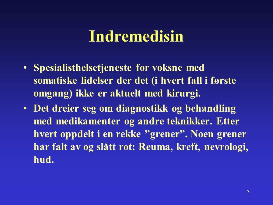 4 Hva er generell indremedisin.