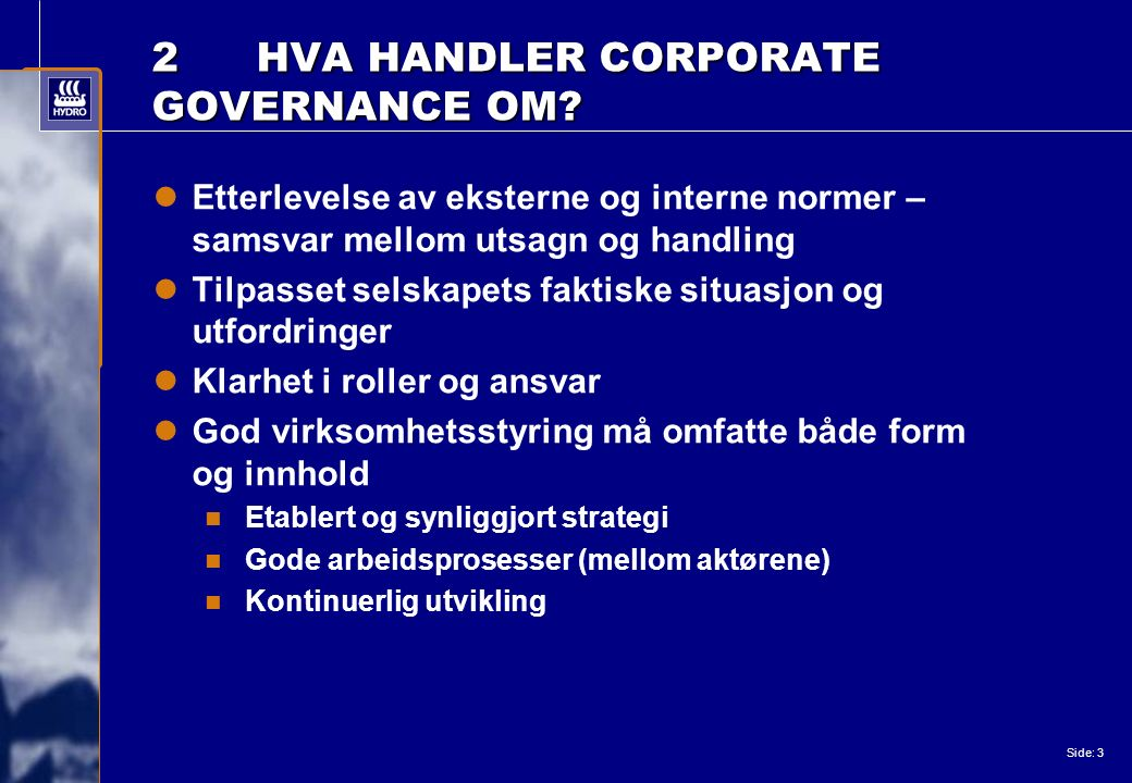 Side: 3 2HVA HANDLER CORPORATE GOVERNANCE OM.