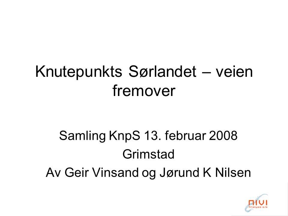 Knutepunkts Sørlandet – veien fremover Samling KnpS 13.