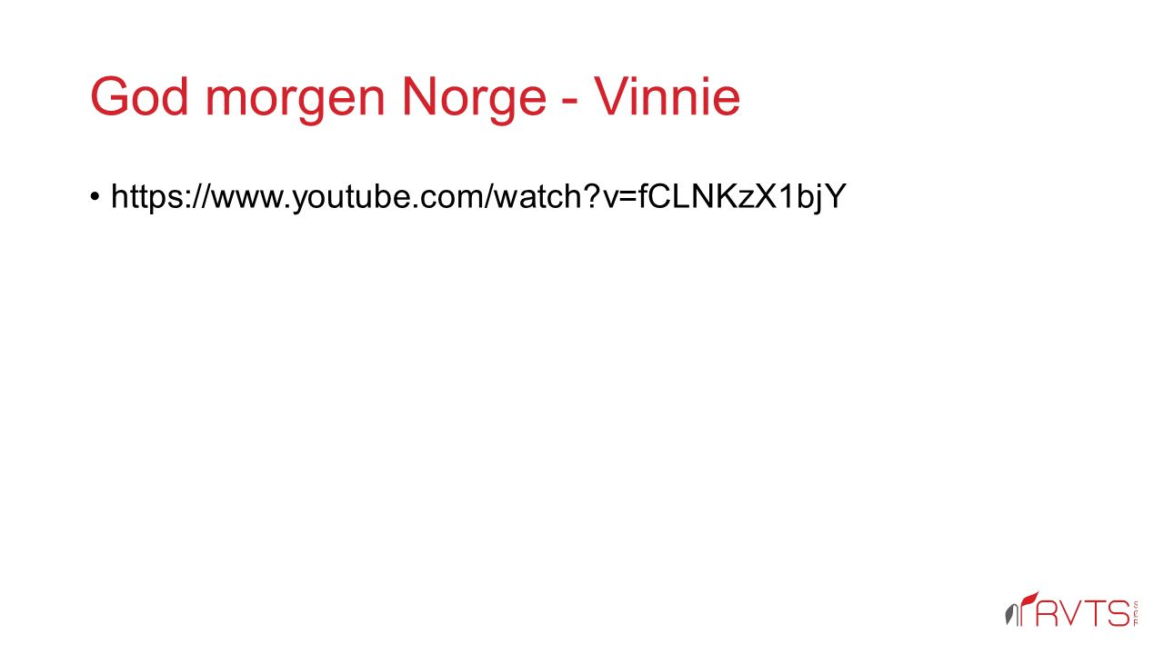 God morgen Norge - Vinnie https://www.youtube.com/watch v=fCLNKzX1bjY
