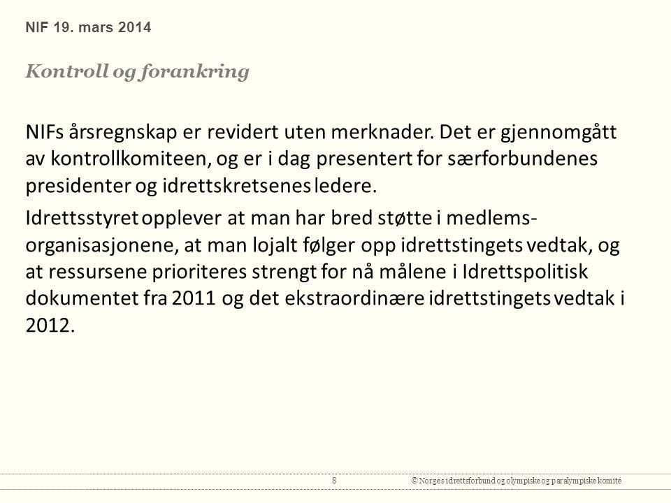 8© Norges idrettsforbund og olympiske og paralympiske komité NIF 19.