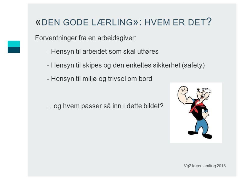 « DEN GODE LÆRLING »: HVEM ER DET .