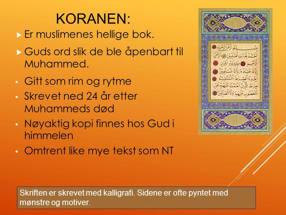 KORANEN 114 surer (kapitler) – Surene er oppdelt i vers – To hovedgrupper surer Åpenbaringer fra Mekka Åpenbaringer fra Medina