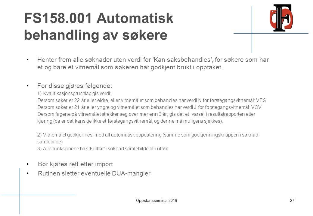 FS158.001 Automatisk behandling av søkere Henter frem alle søknader uten verdi for Kan saksbehandles , for søkere som har et og bare et vitnemål som søkeren har godkjent brukt i opptaket.