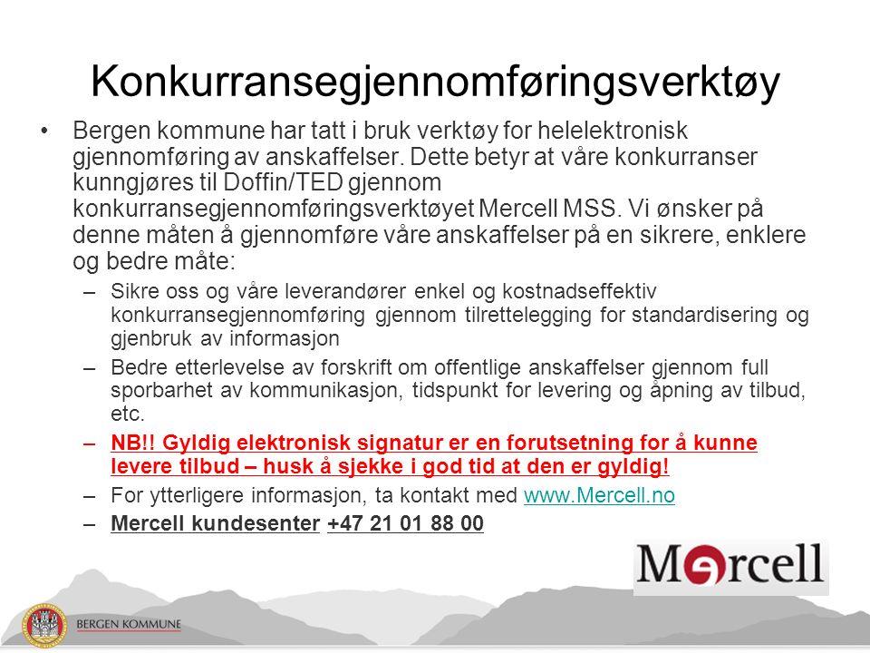 Konkurransegjennomføringsverktøy Bergen kommune har tatt i bruk verktøy for helelektronisk gjennomføring av anskaffelser.
